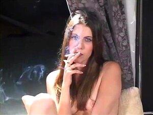 Slutty Teen Smoking During Masturbation Session For Her Fuckbuddy